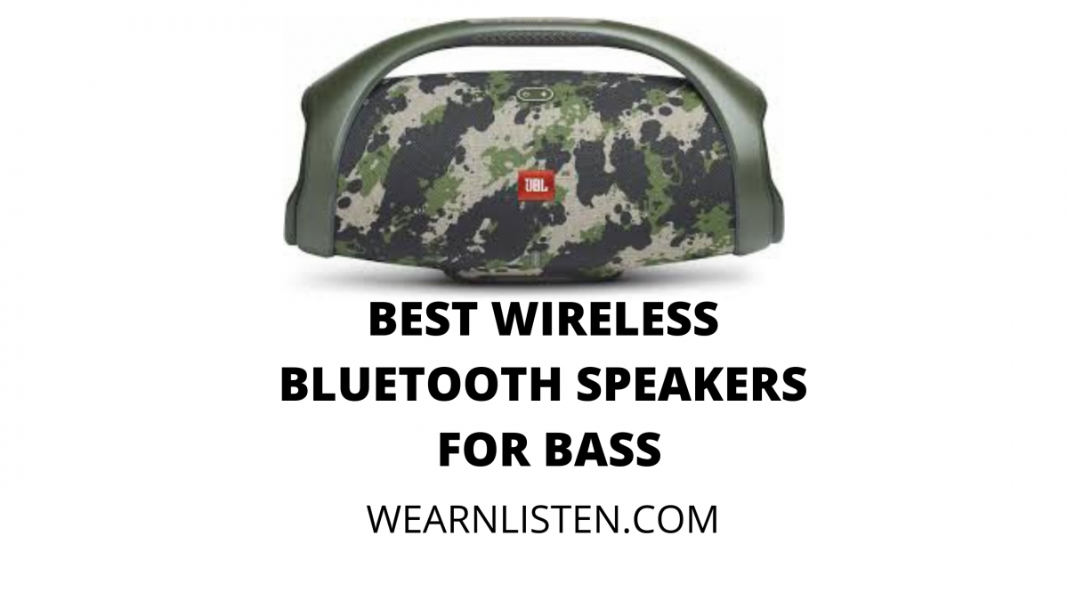 BEST BLUETOOTH SPEAKERS FOR BASS